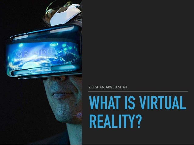 """an introduction to the definition of virtual reality and how it works A look into the ethics of virtual reality therapy  works of virtual reality itself  definition of virtual reality is """"an artificial environment which."""