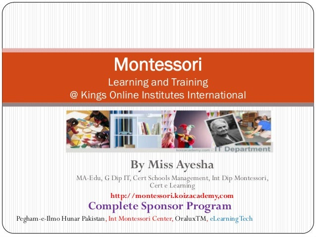 Montessori                         Learning and Training                 @ Kings Online Institutes International          ...