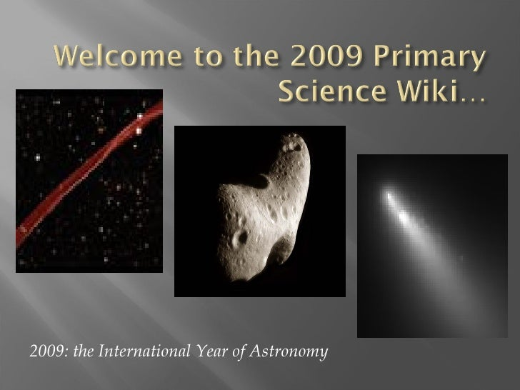 2009: the International Year of Astronomy