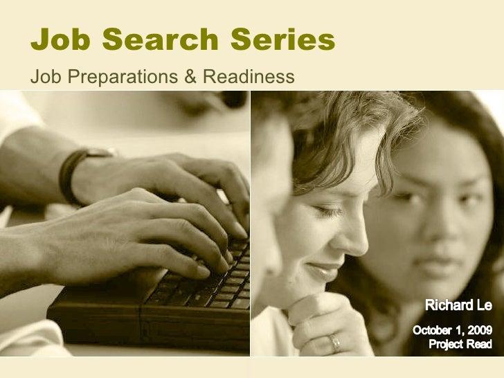 Job Search Series  Job Preparations & Readiness