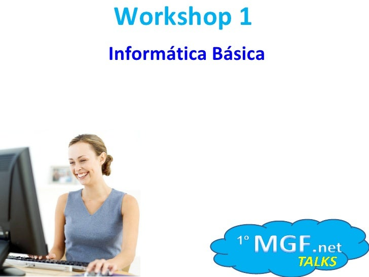 Workshop 1 Informática Básica