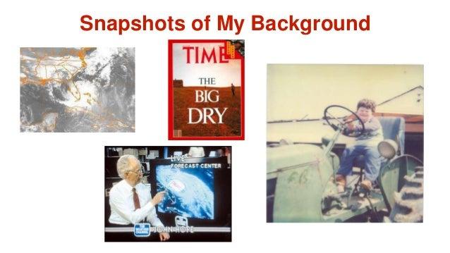 Snapshots of My Background