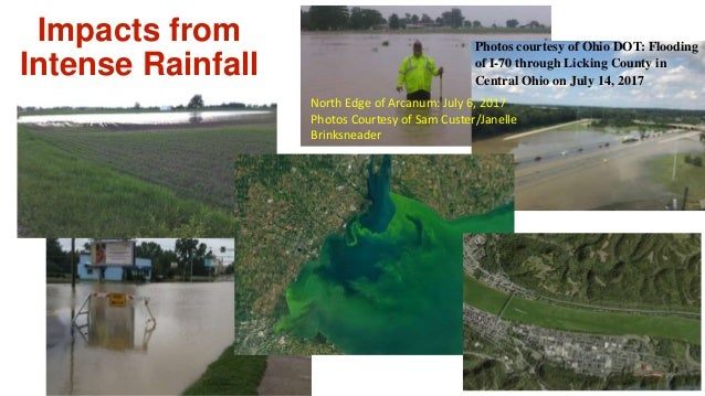 Impacts from Intense Rainfall Photos courtesy of Ohio DOT: Flooding of I-70 through Licking County in Central Ohio on July...