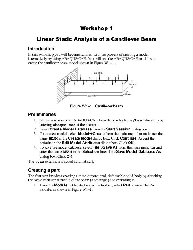 Workshop 1 Linear Static Analysis of a Cantilever Beam Introduction In this workshop you will become familiar with the pro...