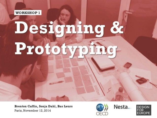 Presentation by nesta on designing and prototyping made at the oecd c brenton caffin sonja dahl bas leurs paris november 12 malvernweather Choice Image