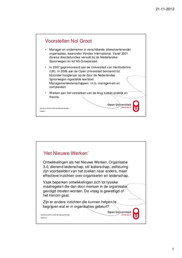 21-11-2012      Voorstellen Nol Groot      •     Manager en ondernemer in verschillende (dienstverlenende)            orga...