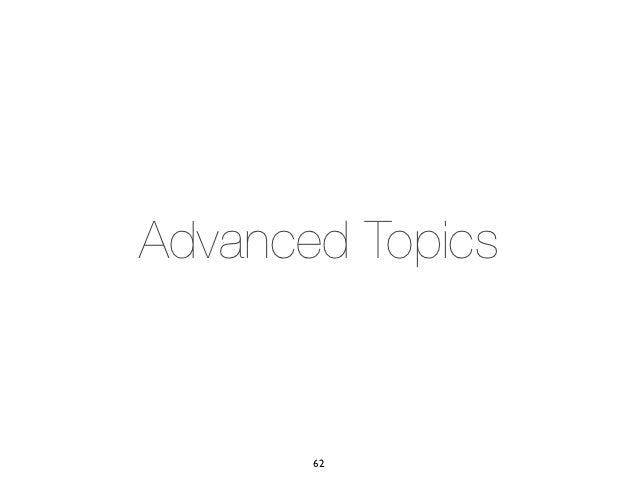 Advanced Topics       62