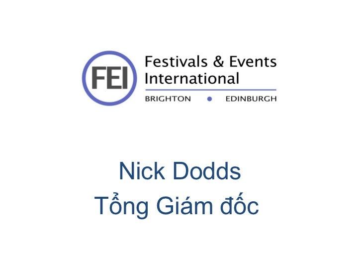 Nick Dodds Tổng Giám đốc
