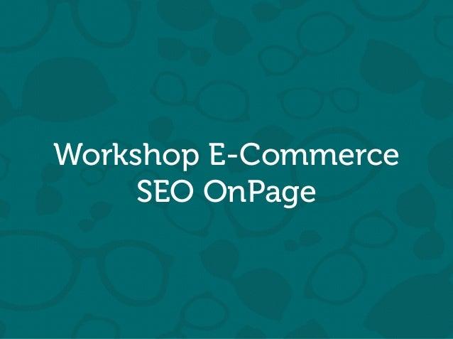 Will Trannin Workshop E-Commerce SEO OnPage
