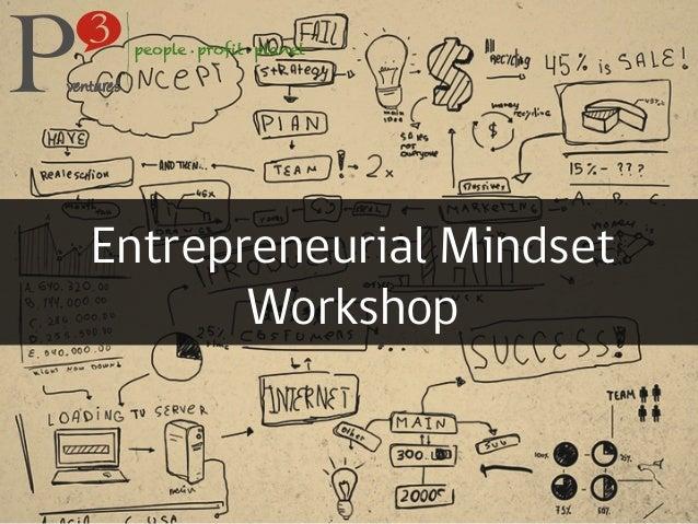 Entrepreneurial MindsetWorkshop