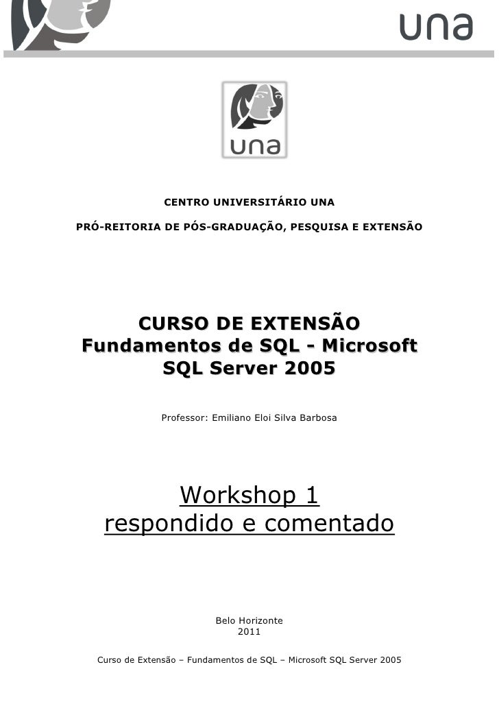 CENTRO UNIVERSITÁRIO UNAPRÓ-REITORIA DE PÓS-GRADUAÇÃO, PESQUISA E EXTENSÃO    CURSO DE EXTENSÃOFundamentos de SQL - Micros...