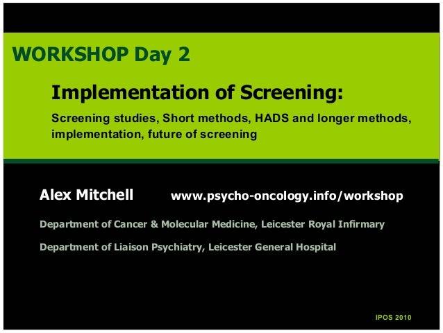 Alex Mitchell www.psycho-oncology.info/workshop Department of Cancer & Molecular Medicine, Leicester Royal Infirmary Depar...