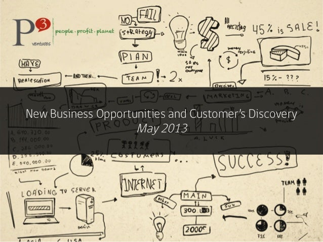 New Business Opportunities and Customer's DiscoveryMay 2013