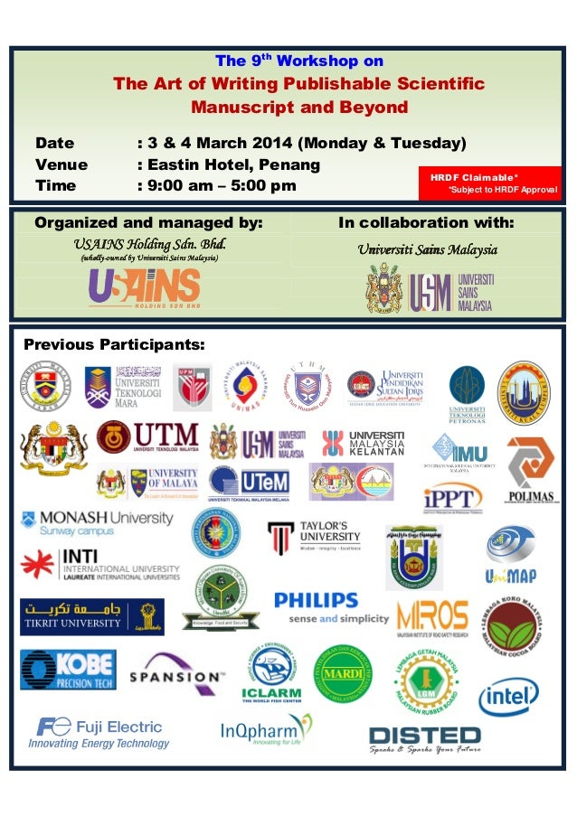 The 9th Workshop on  The Art of Writing Publishable Scientific Manuscript and Beyond Date Venue Time  : 3 & 4 March 2014 (...