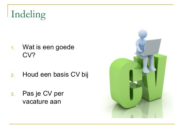 Workshop solliciteren: Wat is een goed CV? november 2013