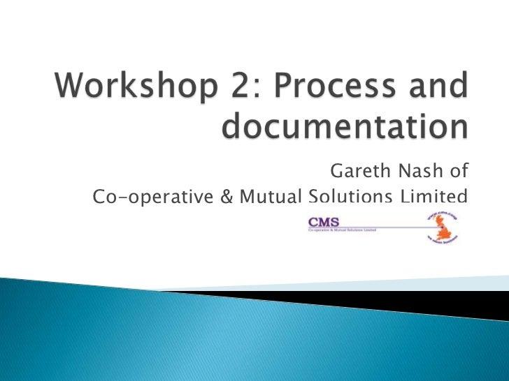 Gareth Nash ofCo-operative & Mutual Solutions Limited