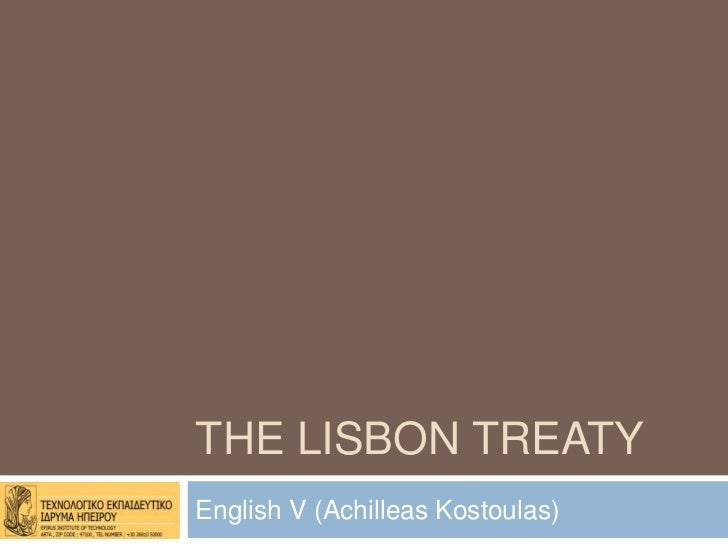 THE LISBON TREATYEnglish V (Achilleas Kostoulas)