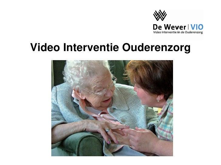 Video Interventie Ouderenzorg