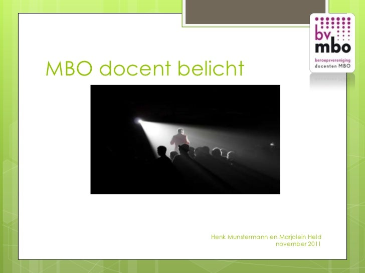 MBO docent belicht              Henk Munstermann en Marjolein Held                                 november 2011