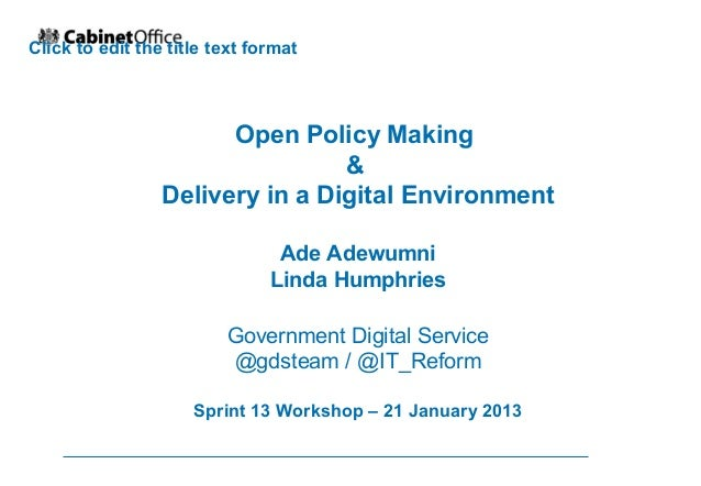 Click to edit the title text format                       Open Policy Making                                 &            ...