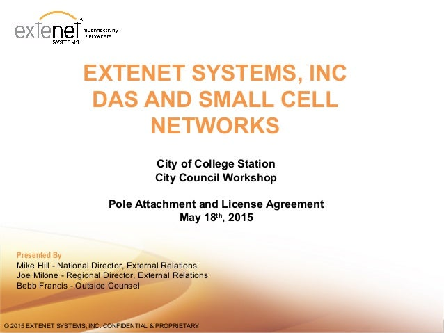 11© 2015 EXTENET SYSTEMS, INC. CONFIDENTIAL & PROPRIETARY© 2015 EXTENET SYSTEMS, INC. CONFIDENTIAL & PROPRIETARY EXTENET S...