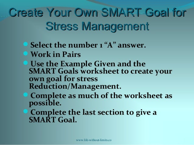 Workshop 6 smart goal setting for stress reduction 20 create your own smart goal ibookread PDF