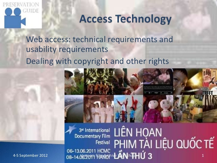 Web access: technical requirements and      usability requirements      Dealing with copyright and other rights4-5 Septemb...