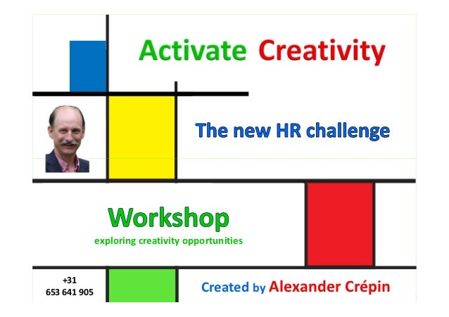 voor managers              exploring creativity opportunities    +31653 641 905                           Created by Alexa...
