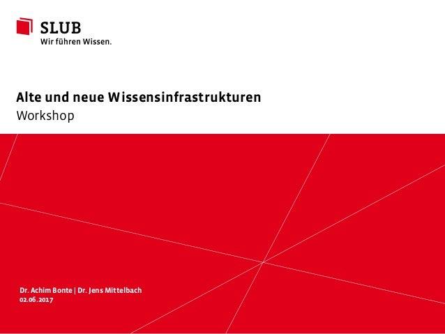Sächsische Landesbibliothek – Staats- und UniversitätsbibliothekDresden slub-dresden.de CC BY 4.0 Alte und neue Wissensinf...