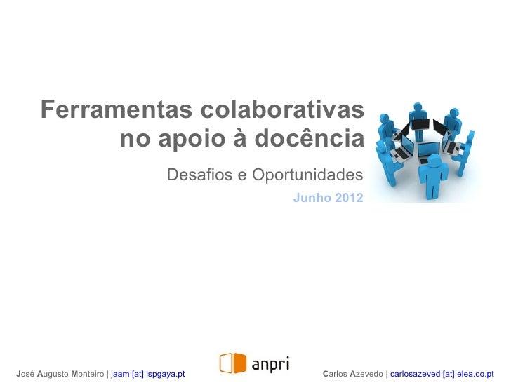 Ferramentas colaborativas            no apoio à docência                                       Desafios e Oportunidades   ...