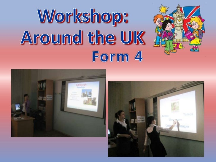 Workshop around the uk