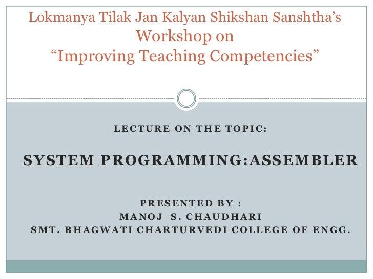 "Lokmanya Tilak Jan Kalyan Shikshan Sanshtha'sWorkshop on""Improving Teaching Competencies""<br />Lecture on the Topic:<br />..."