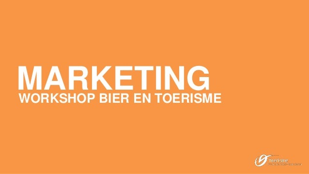 MARKETINGWORKSHOP BIER EN TOERISME