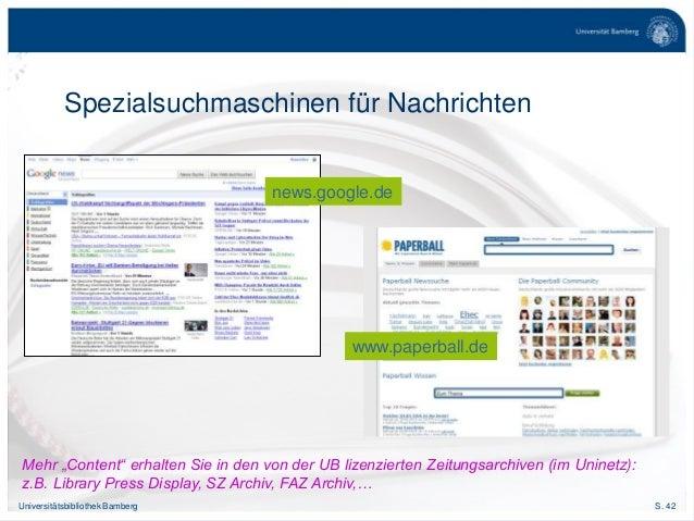 "S. 42Universitätsbibliothek Bamberg Spezialsuchmaschinen für Nachrichten news.google.de www.paperball.de Mehr ""Content"" er..."