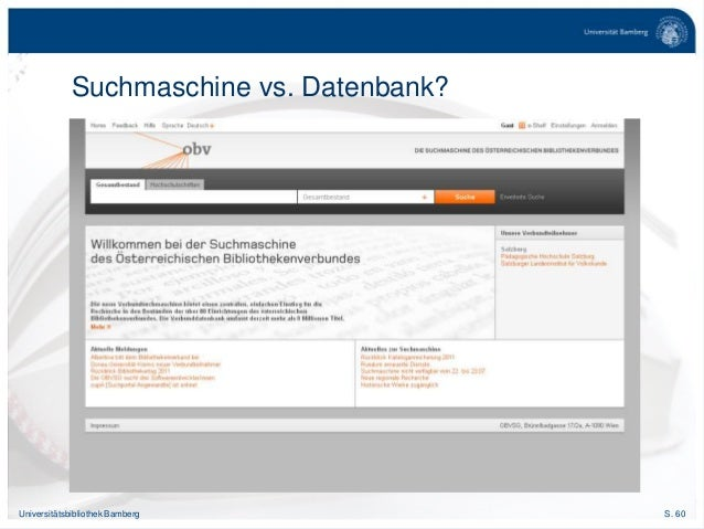 S. 60Universitätsbibliothek Bamberg Suchmaschine vs. Datenbank?