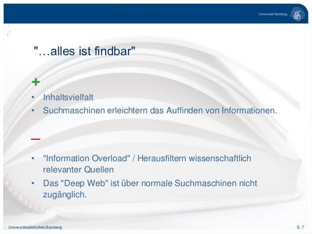 """S. 7Universitätsbibliothek Bamberg + • Inhaltsvielfalt • Suchmaschinen erleichtern das Auffinden von Informationen. _ • """"I..."""