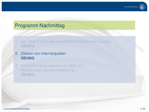 S. 86Universitätsbibliothek Bamberg Programm Nachmittag 1. Das Web 2.0 für wissenschaftliche Recherchen nutzen ÜBUNG 2. Zi...