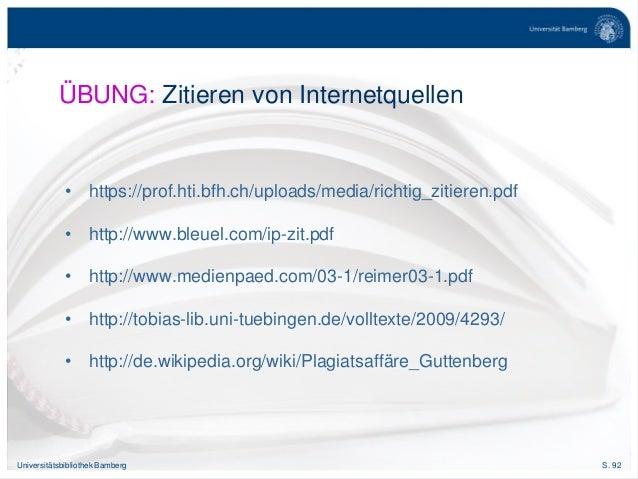 S. 92Universitätsbibliothek Bamberg • https://prof.hti.bfh.ch/uploads/media/richtig_zitieren.pdf • http://www.bleuel.com/i...