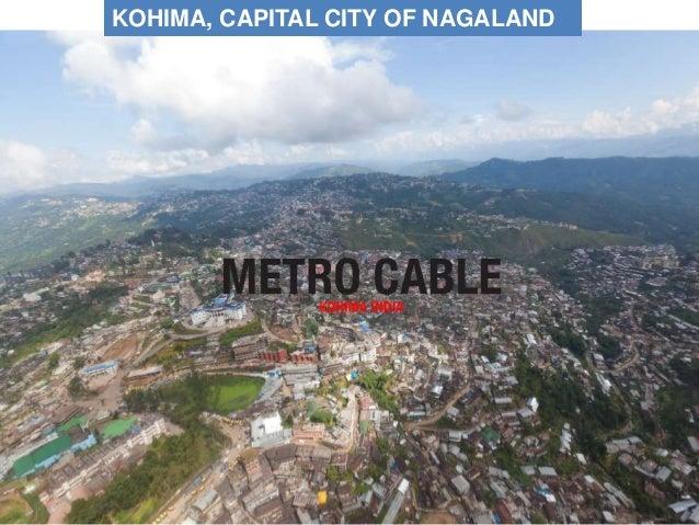 KOHIMA, CAPITAL CITY OF NAGALAND