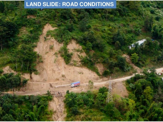 LAND SLIDE: ROAD CONDITIONS