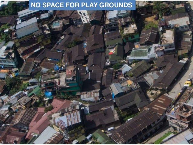 NO SPACE FOR PLAY GROUNDS