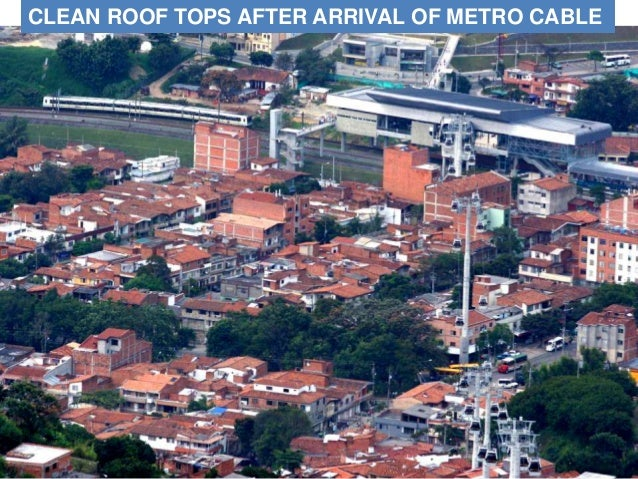 CLEAN ROOF TOPS AFTER ARRIVAL OF METRO CABLE