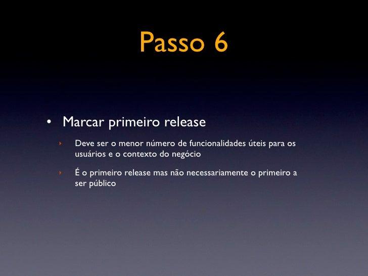 Passo 8   • Reparta o bolo: programe outros releases  ‣   No final você poderá ver quantos releases serão necessários e    ...