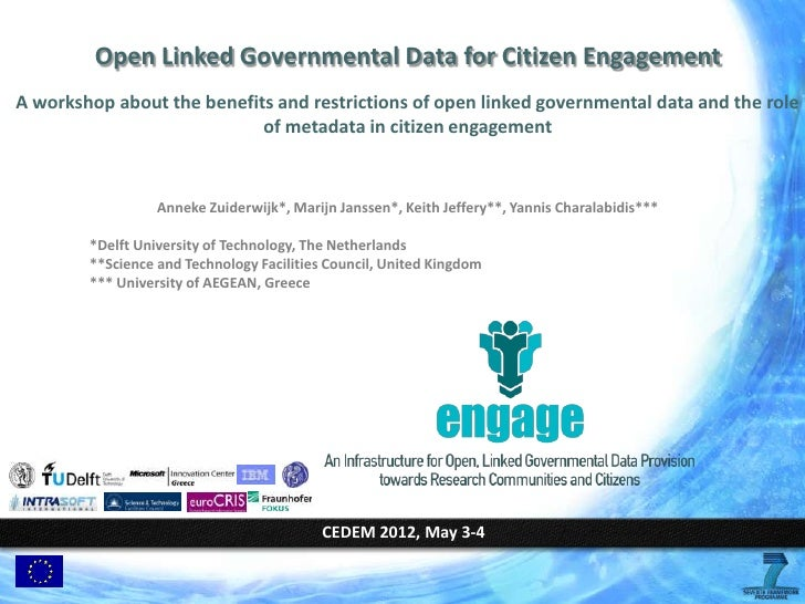 Open Linked Governmental Data for Citizen EngagementA workshop about the benefits and restrictions of open linked governme...