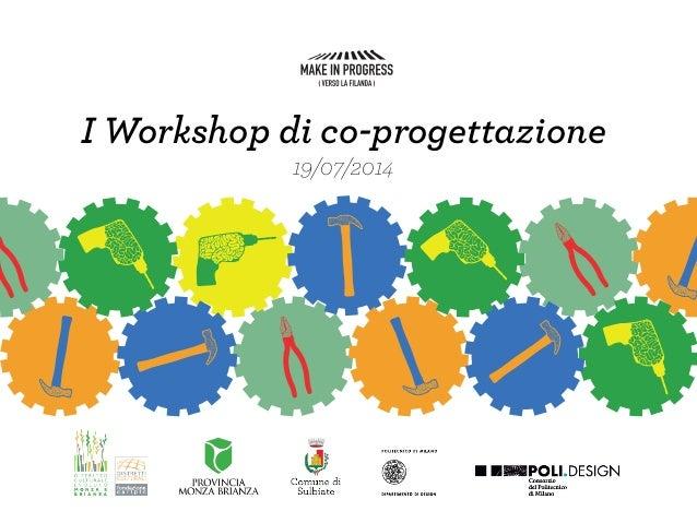 I Workshop di co-progettazione 19/07/2014