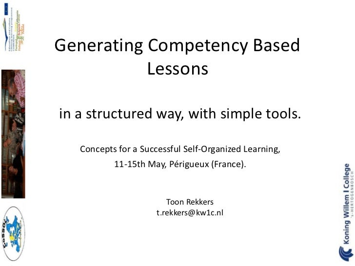 Generating Competency Based           Lessonsin a structured way, with simple tools.   Concepts for a Successful Self-Orga...