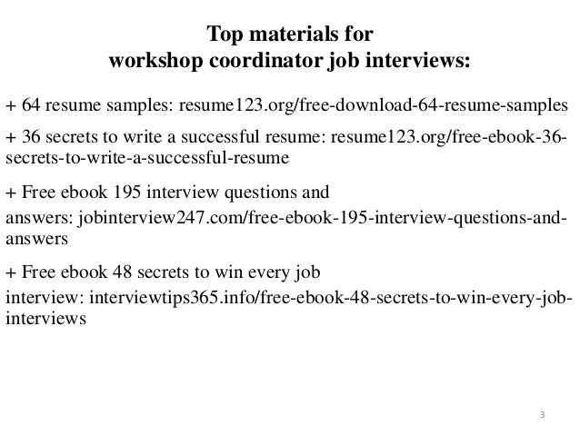 Top Materials For Workshop Coordinator Job Interviews 64 Resume Samples