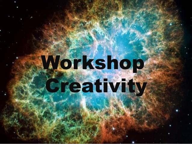 WorkshopCreativity