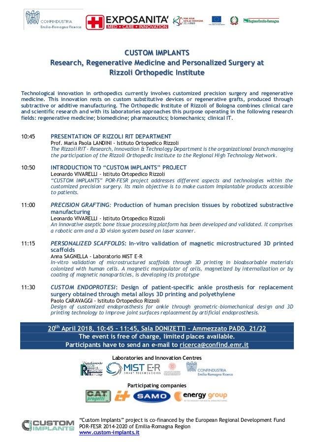 """Custom Implants"" project is co-financed by the European Regional Development Fund POR-FESR 2014-2020 of Emilia-Romagna Re..."