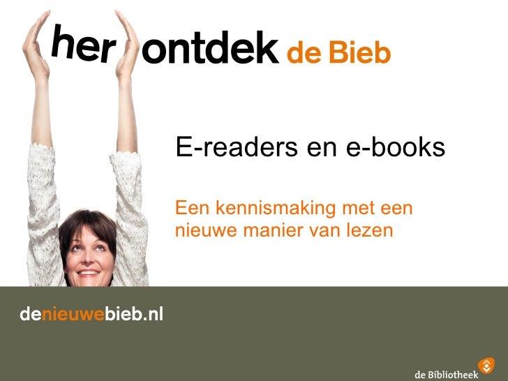 E-readers en e-books Een kennismaking met een nieuwe manier van lezen